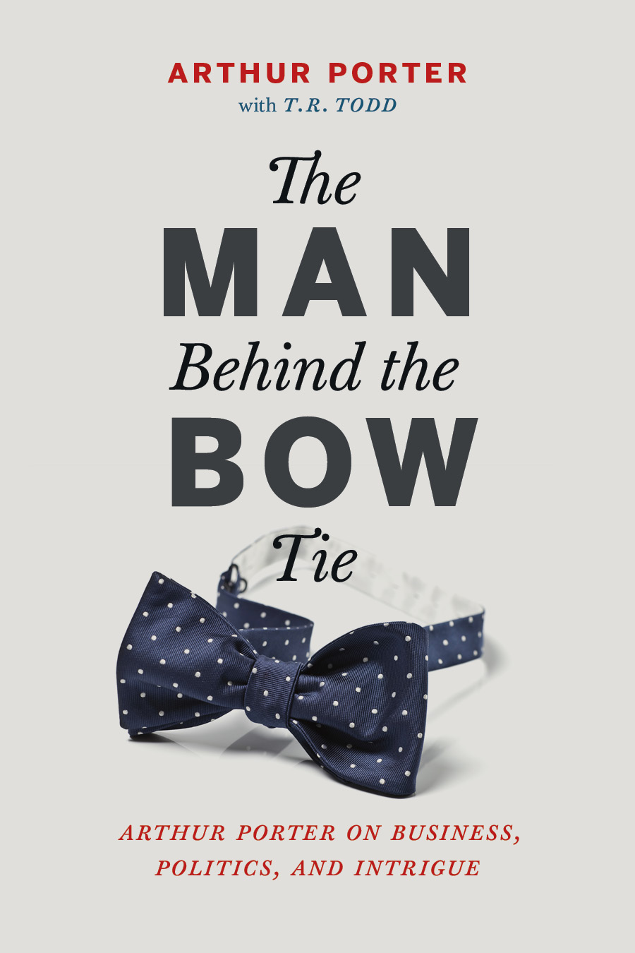 Cover image for the book The Man Behind the Bow Tie